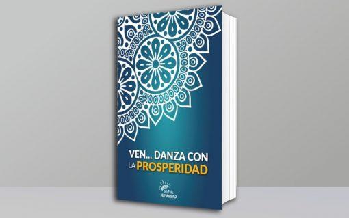 Nueva Humanidad Libros Ven Danza Prosperidad