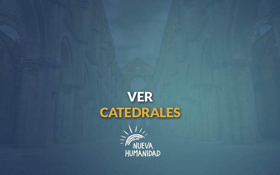 Ver catedrales