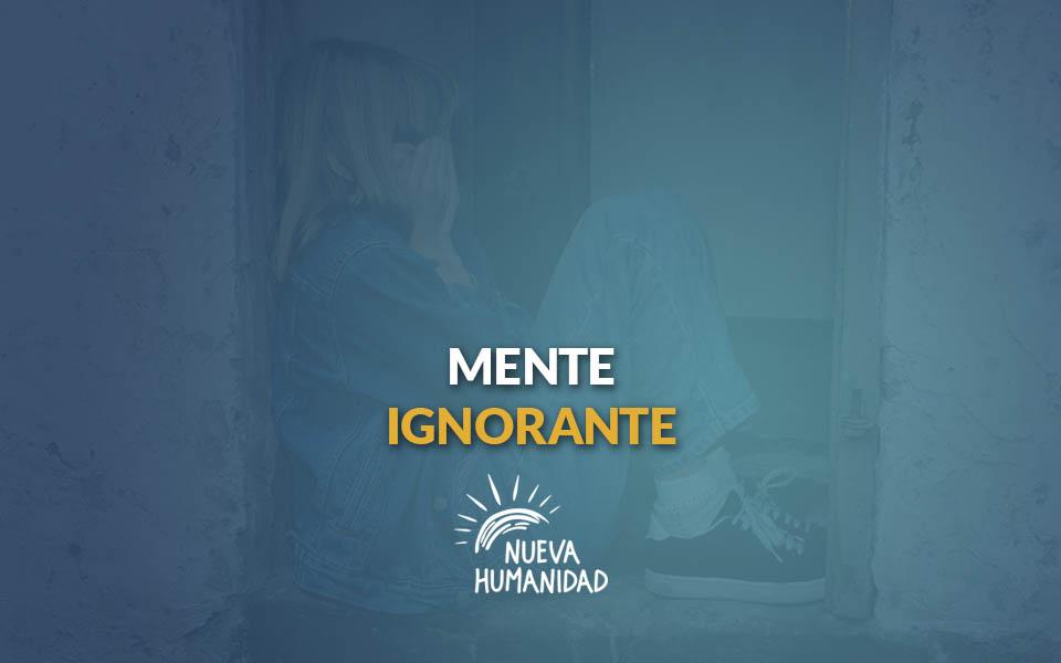Mente ignorante