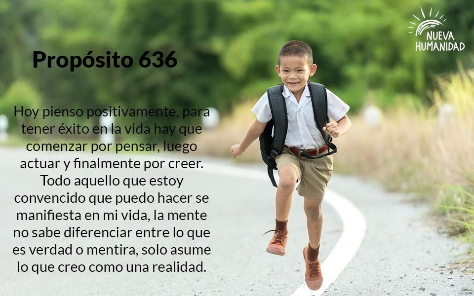 Propósito 636 Pensamiento Positivo