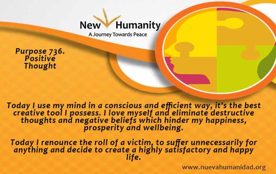 Nueva Humanidad Purpose 736 Positive Thought