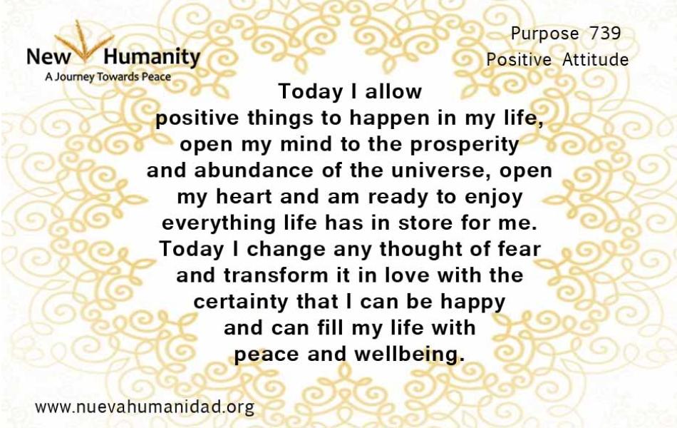 Nueva Humanidad - Purpose 739 Positive Attitude