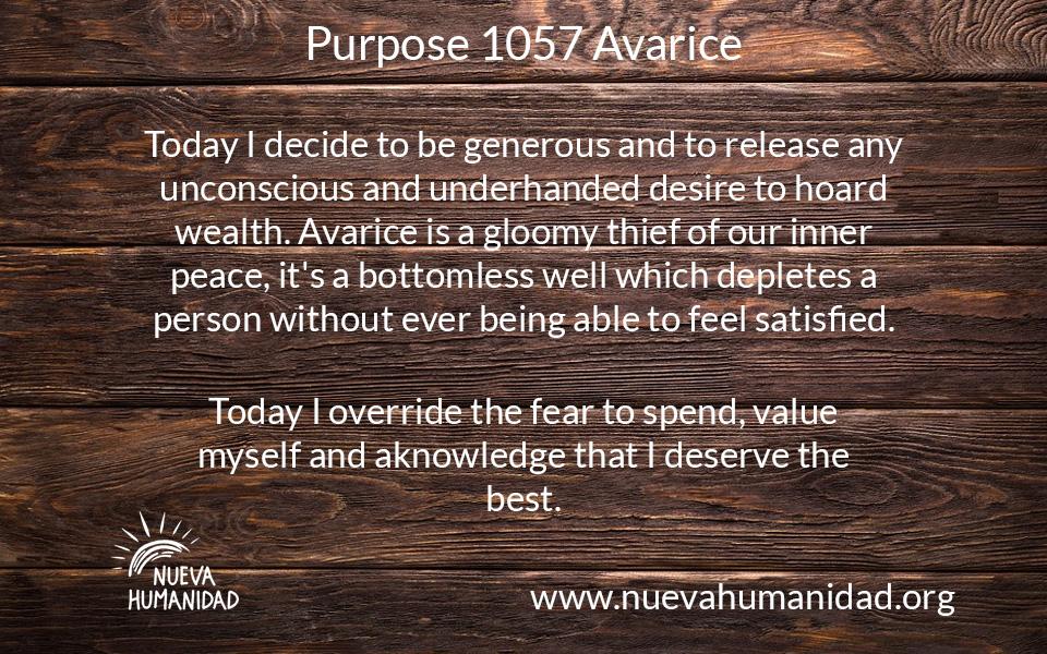 Purpose 1057 Avarice