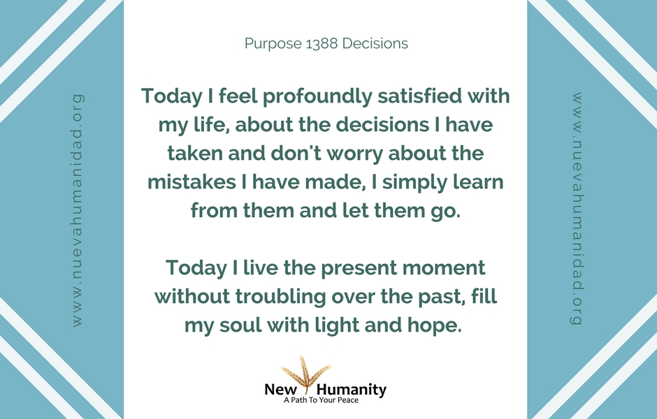 Nueva Humanidad Purpose 1388 Decisions