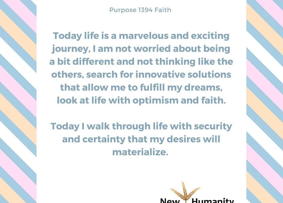 Nueva Humanidad Purpose 1394 Faith
