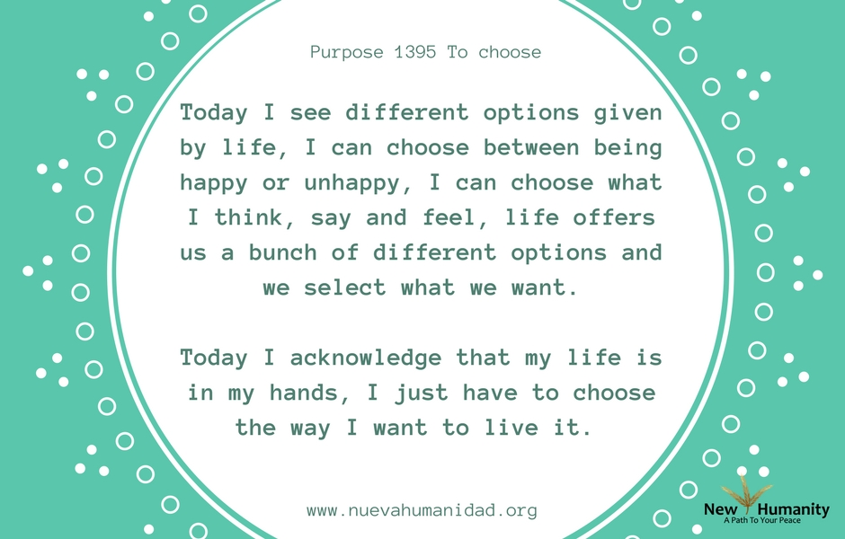 Nueva Humanidad Purpose 1395 Choose