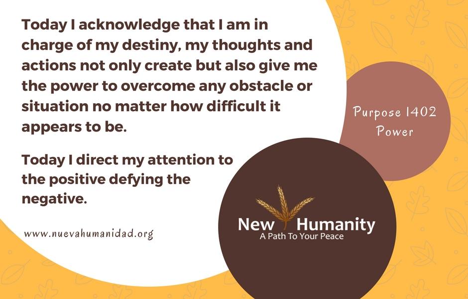 Nueva Humanidad Purpose 1402 Power