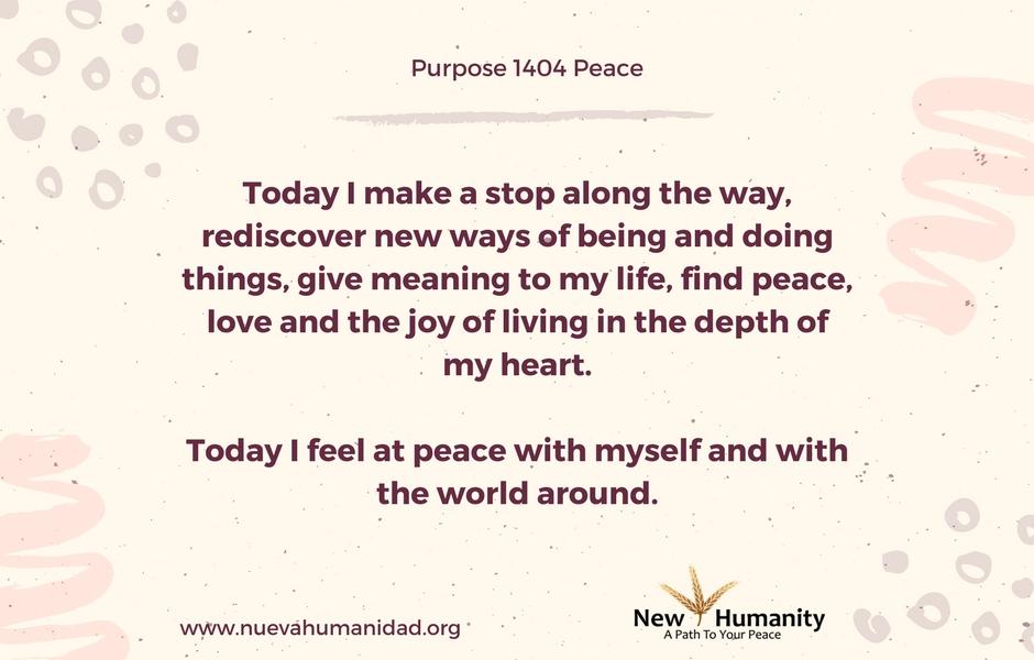 Nueva Humanidad Purpose 1404 Peace