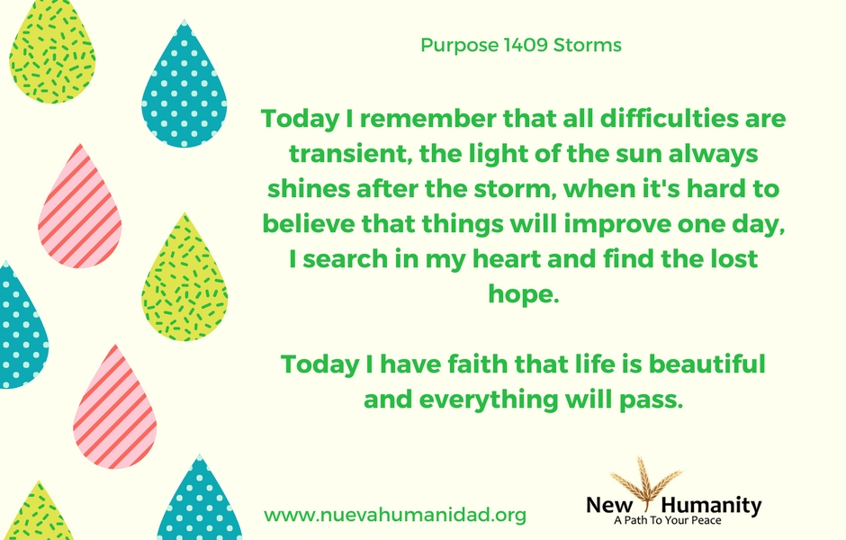 Nueva Humanidad Purpose 1409 Storms