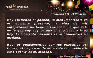 Propósito 928 El presente