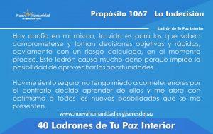 Propósito 1067 La indecisión
