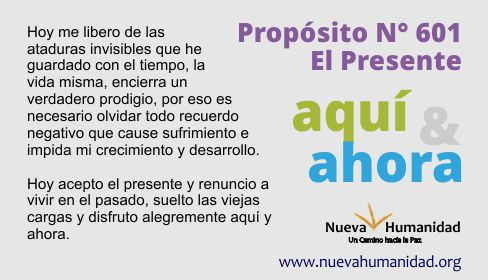 Propósito 601 El presente