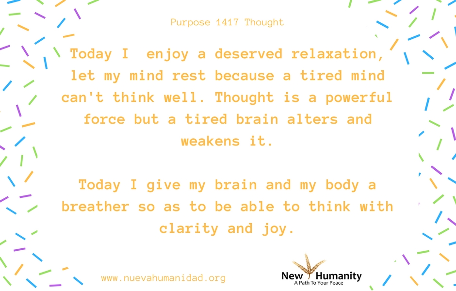 Nueva Humanidad Purpose 1417 Thought