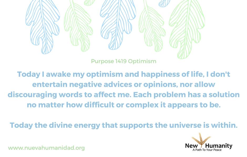 Nueva Humanidad Purpose 1419 Optimism