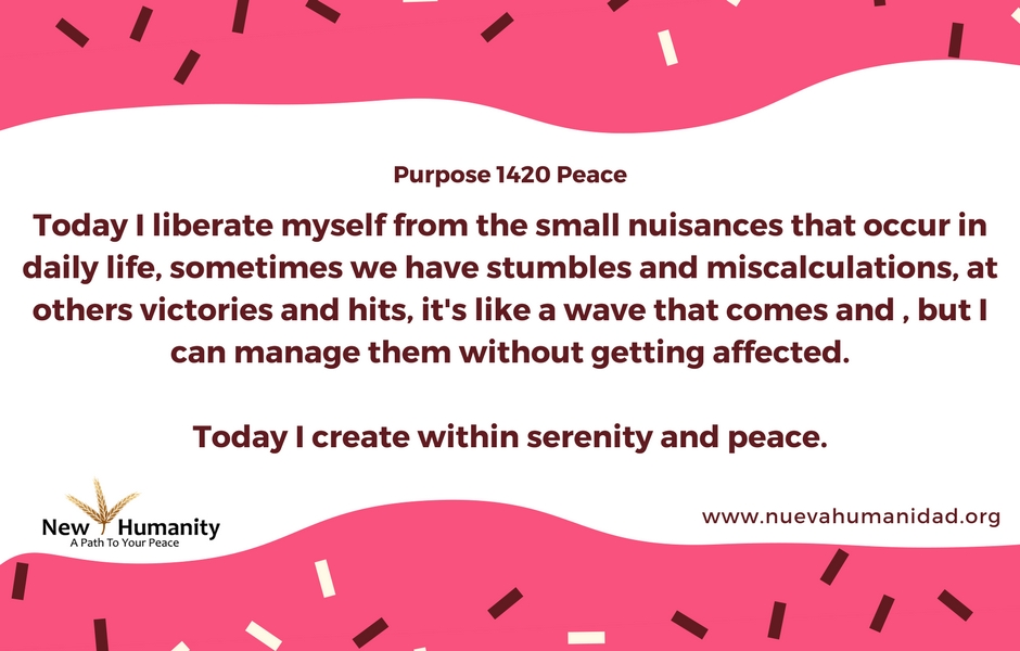 Nueva Humanidad Purpose 1420 Peace