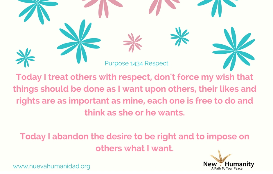 Nueva Humanidad Purpose 1434 Respect