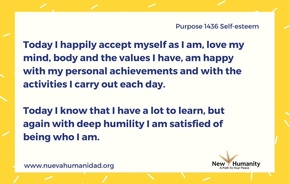 Nueva Humanidad Purpose 1436 Self Esteem