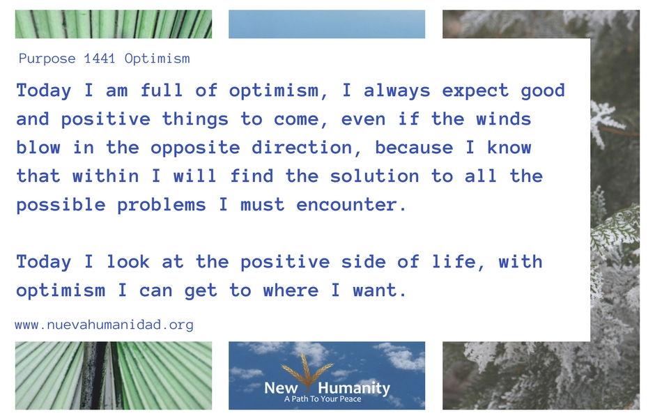 Nueva Humanidad Purpose 1441 Optimism