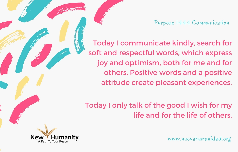 Nueva Humanidad Purpose 1444 Communication