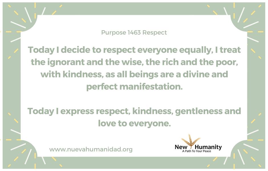 Nueva Humanidad Purpose 1463 Respect
