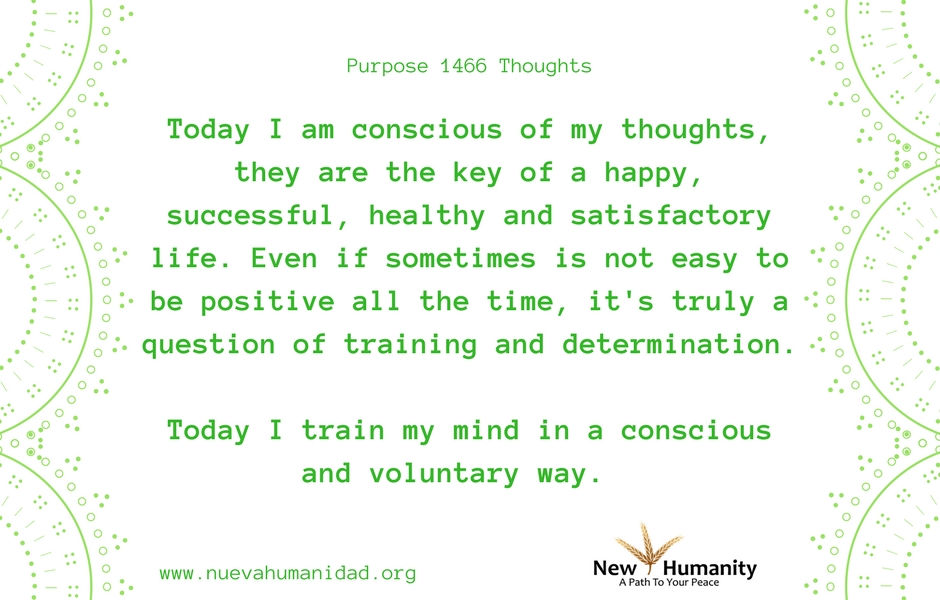 Nueva Humanidad Purpose 1466 Thoughts