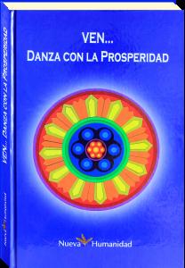 Ven Danza con la Prosperidad libro | Nueva Humanidad