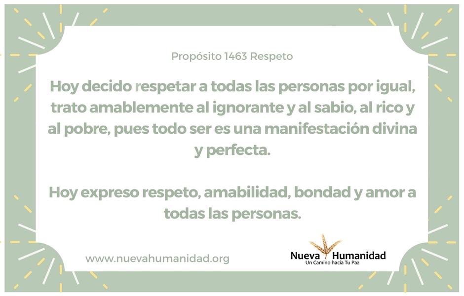 Propósito 1463 Respeto