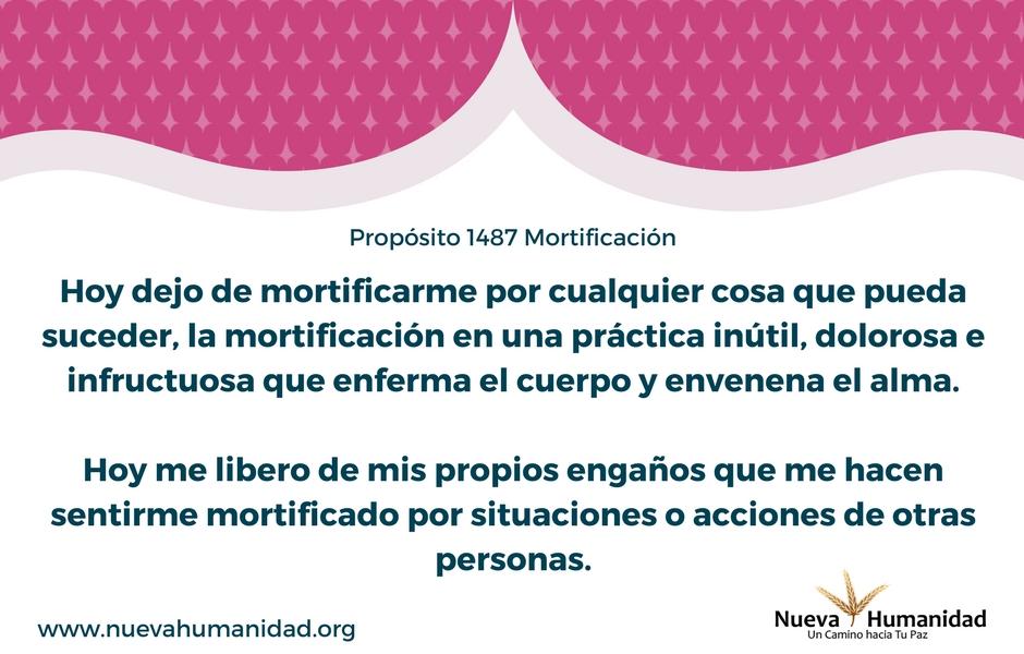 Propósito 1487 Mortificación