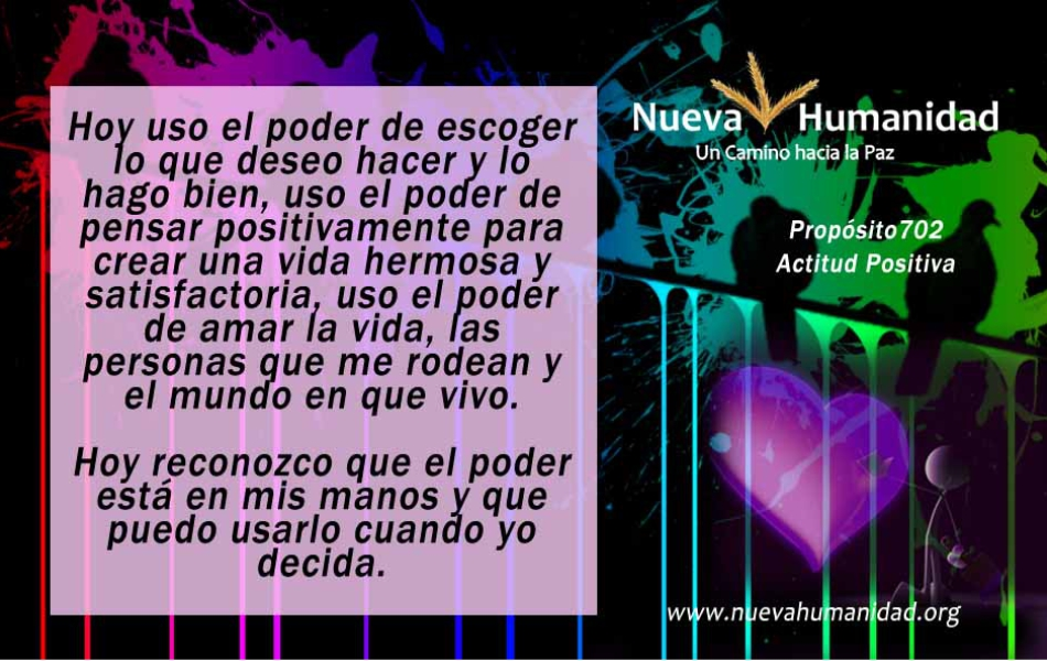 Nueva Humanidad Proposito 702 Positiva