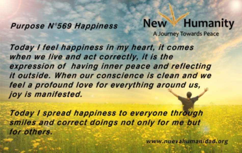 Nueva Humanidad Purpose 569 Happiness