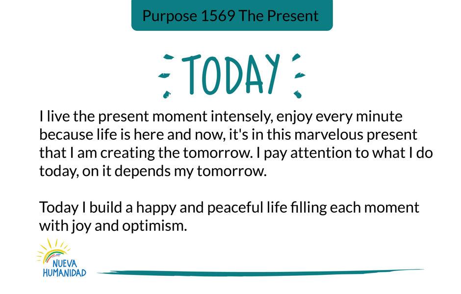 Purpose 1569 The Present
