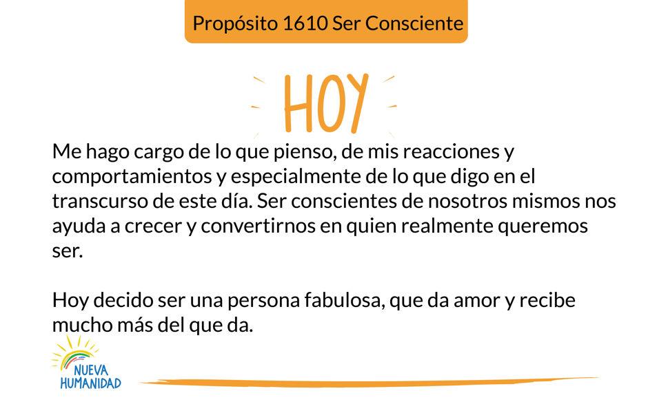 Propósito 1610 Ser Consciente