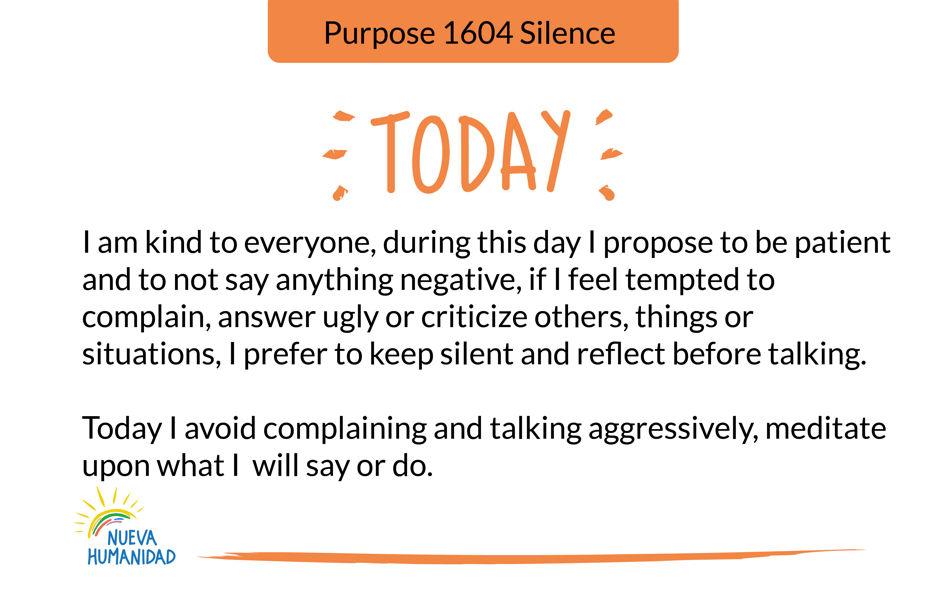 Purpose 1604 Silence