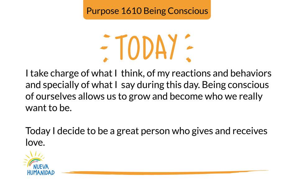 Purpose 1610 Being Conscious