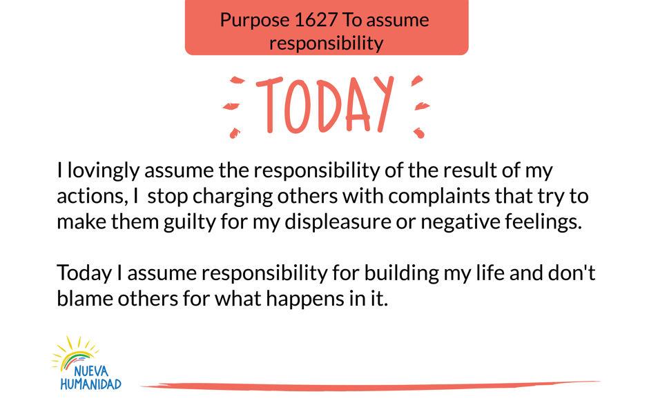 Purpose 1627 To assume responsibility