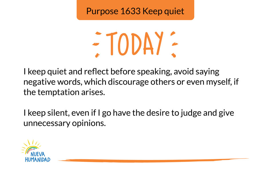 Purpose 1633 Keep quiet