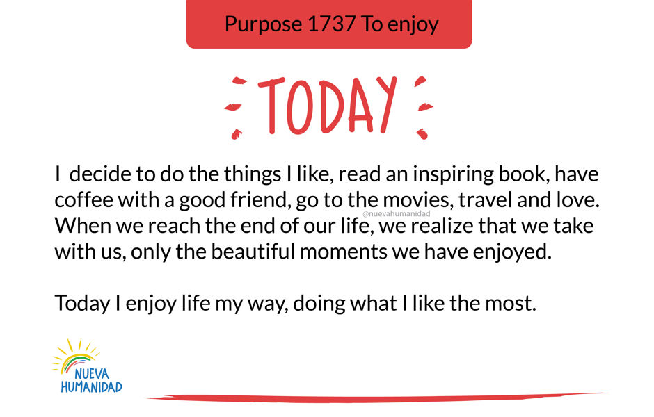 Purpose 1737 To enjoy