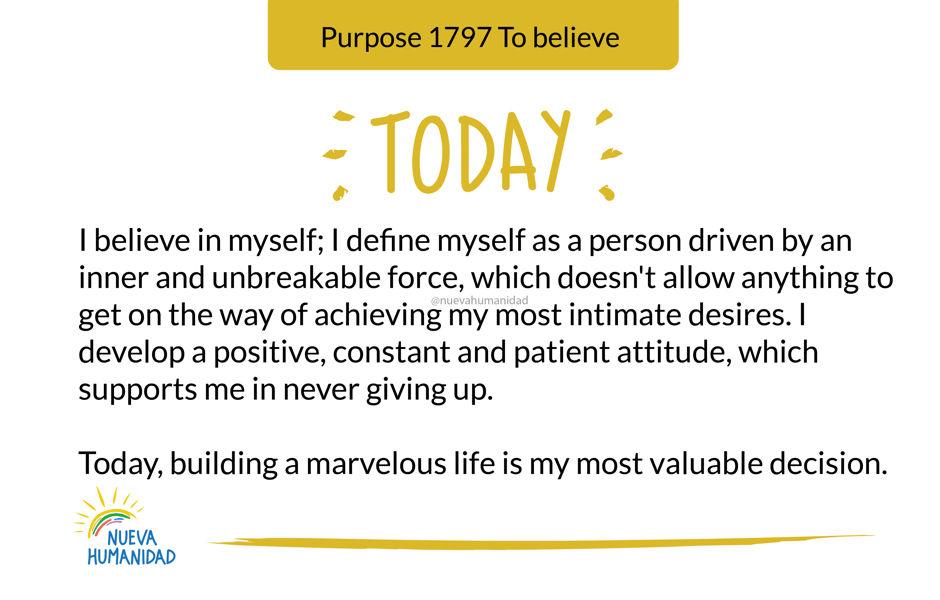Purpose 1797 To believe