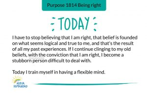 Today I train myself in having a flexible mind.