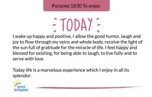 Today life is a marvelous experience which I enjoy in all its splendor.