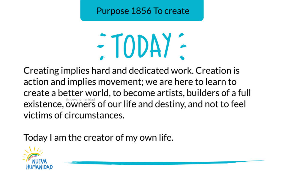 Purpose 1856 To create