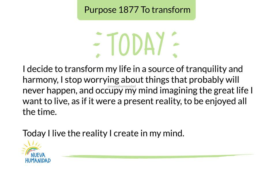 Purpose 1877 To transform