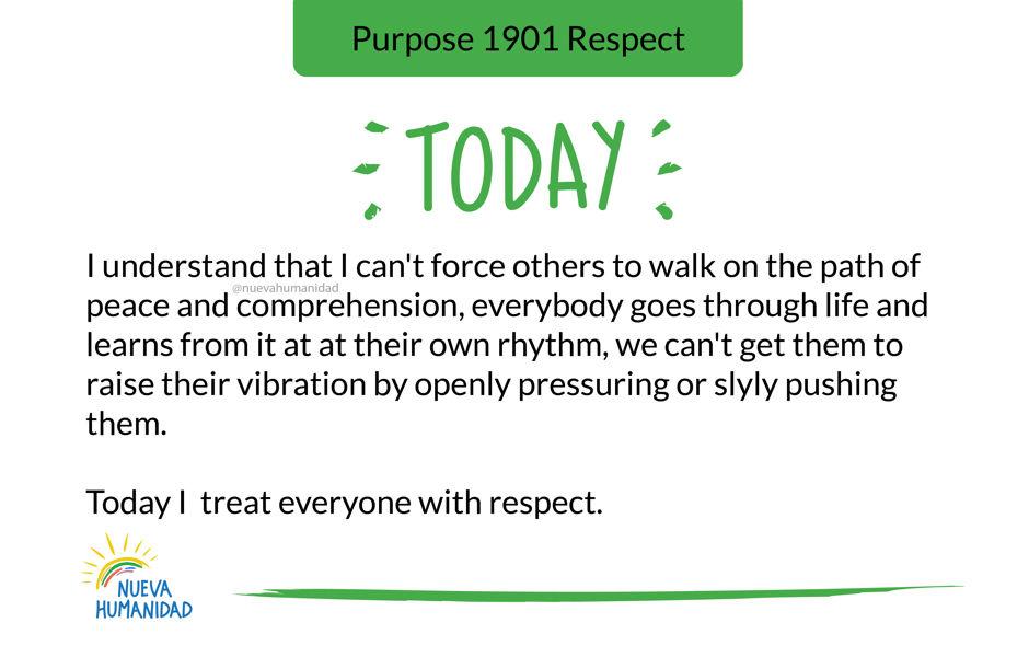Purpose 1901 Respect