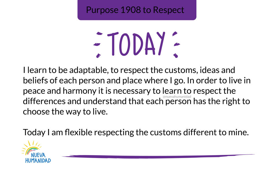 Purpose 1908 to Respect