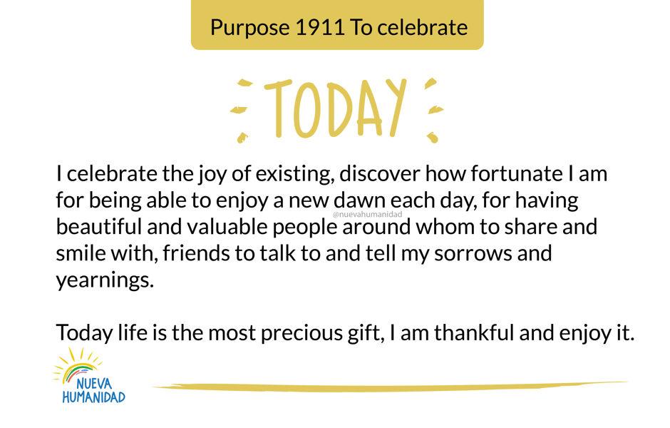 Purpose 1911 To celebrate