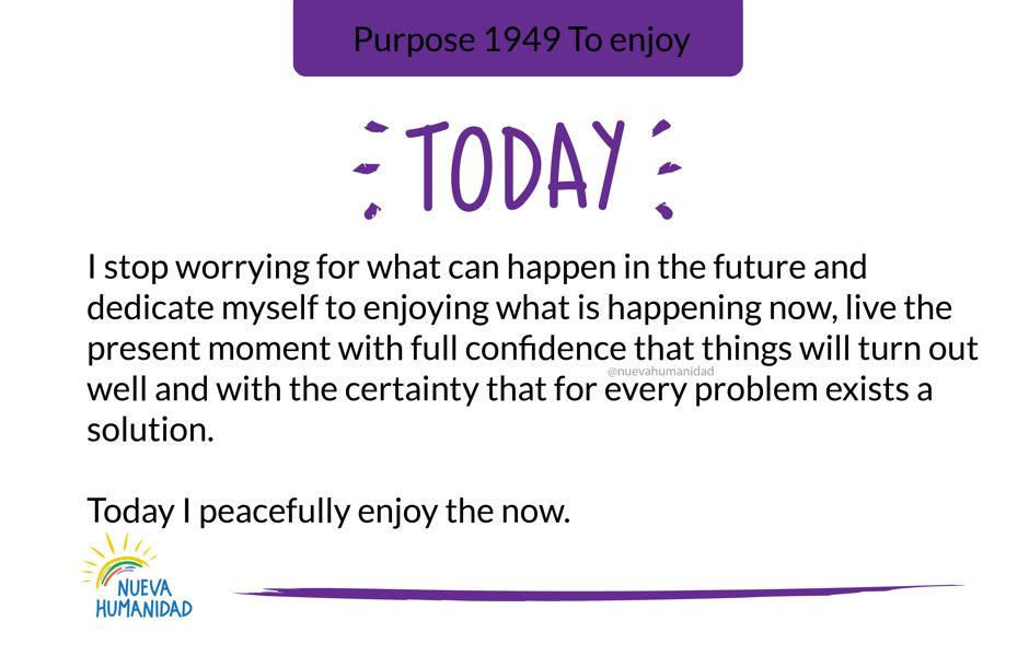 Purpose 1949 To enjoy