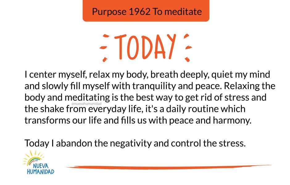 Purpose 1962 To meditate