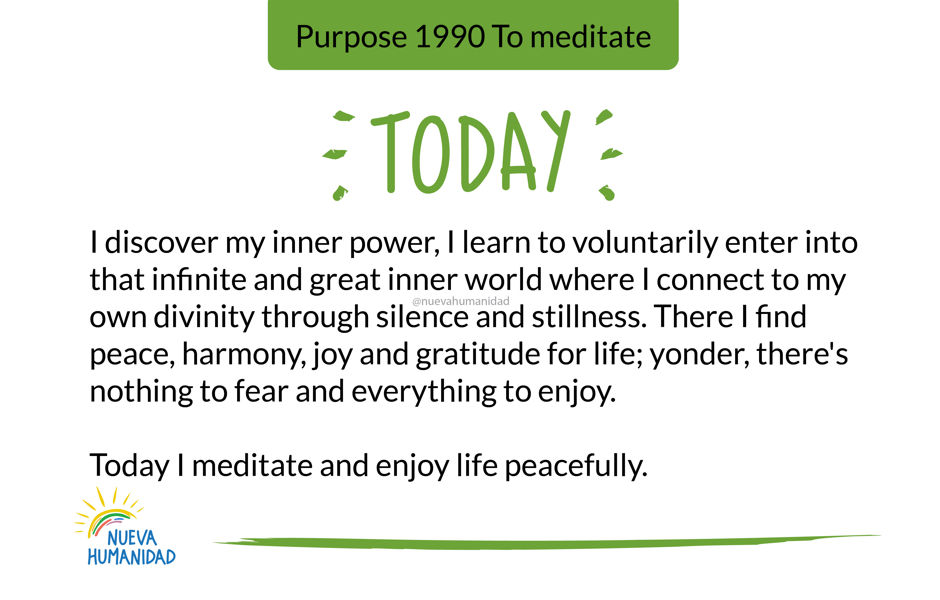 Purpose 1990 To meditate