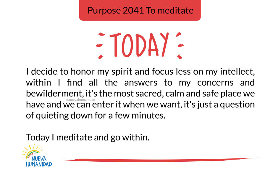 Purpose 2041 To meditate