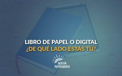 Libro de papel o digital, ¿de qué lado estás tú?